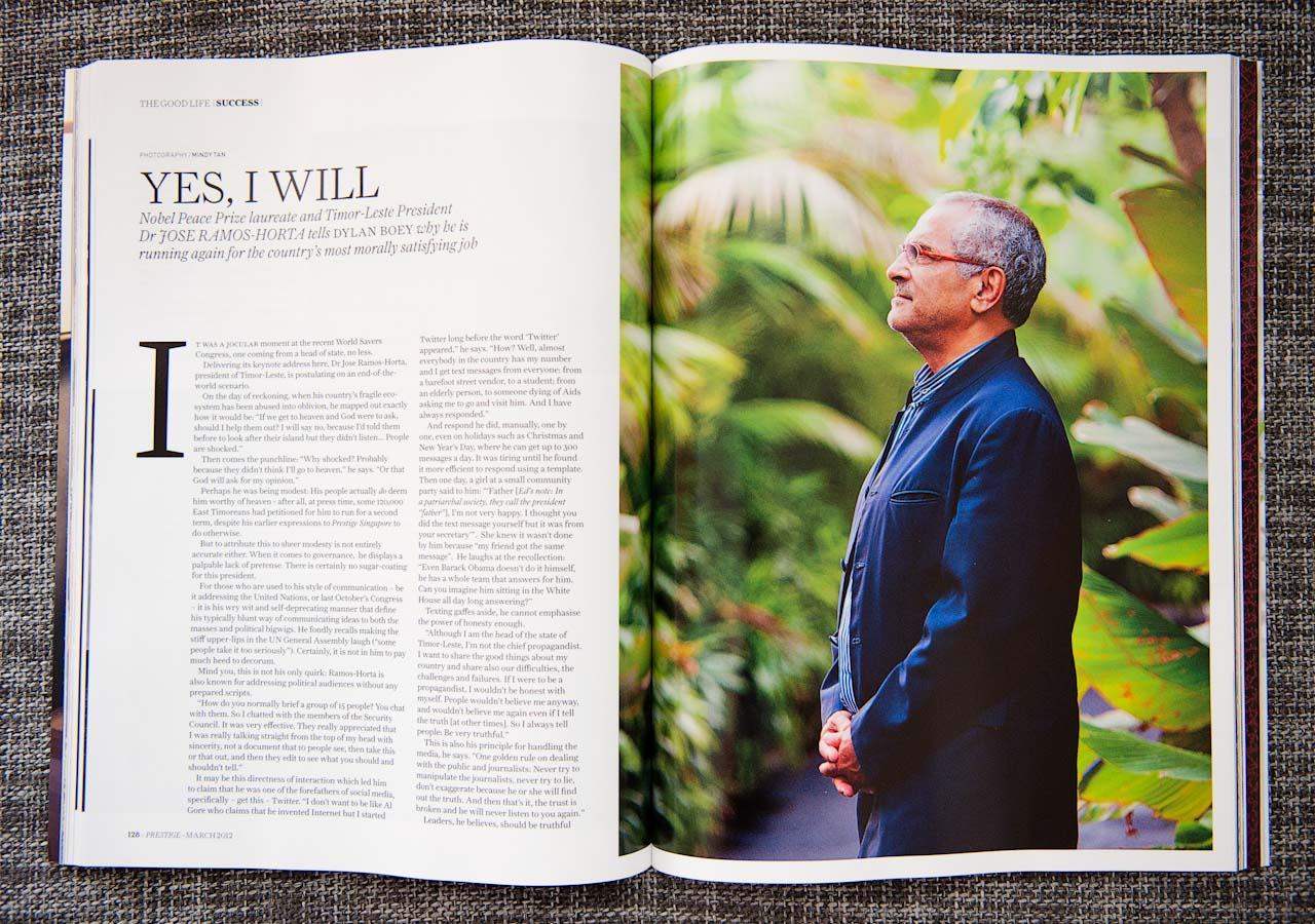 East Timor President Jose Ramos-Horta Magazine Editorial | MINDY TAN PHOTOGRAPHY Singapore Lifestyle Travel Portrait Documentary Photographer Writer